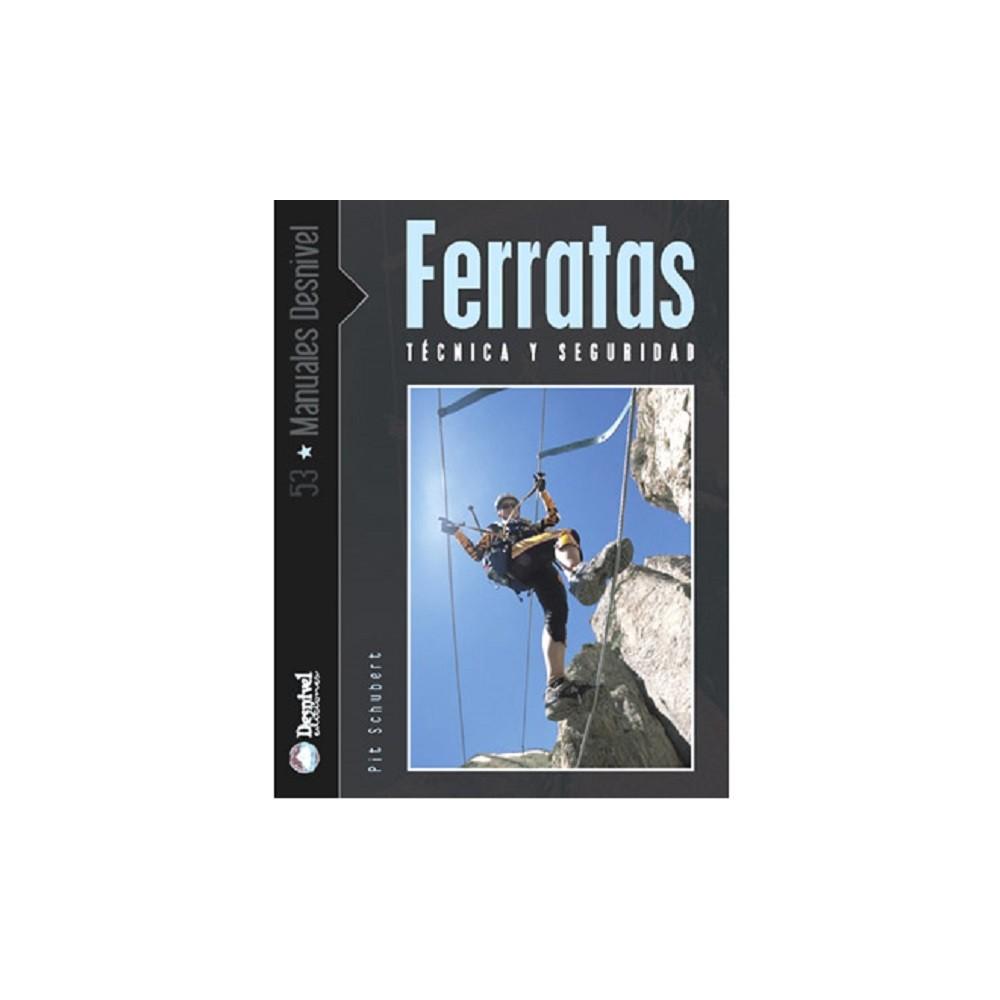 FERRATAS TECNICAS Y SEGURIDAD
